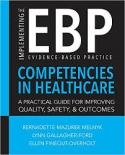 Implementing the Evidence-Based Practice